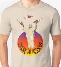Cirque Du Messiah Unisex T-Shirt