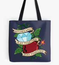 Slay Together, Stay Together - Gotham City Sirens Tote Bag