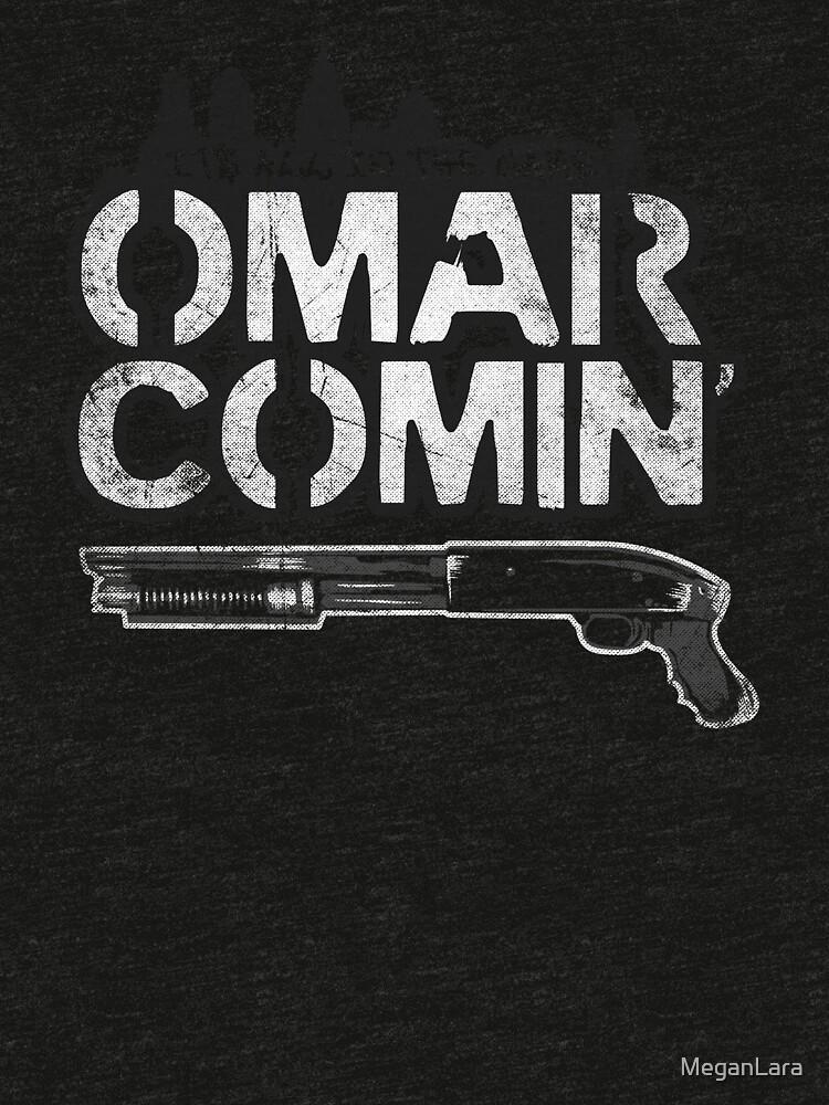Omar Comin' by MeganLara