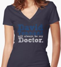 David Tennant Will Always Be My Doctor Women's Fitted V-Neck T-Shirt