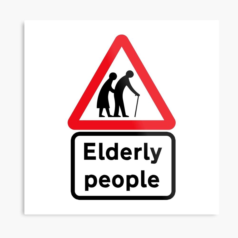 Elderly People, Traffic Sign, UK Metal Print