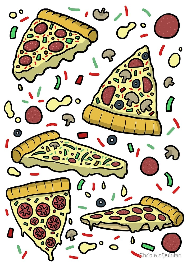 PIZZA PIZZA PIZZA! by Chris McQuinlan