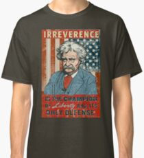 Mark Twain Irreverence & Liberty Classic T-Shirt