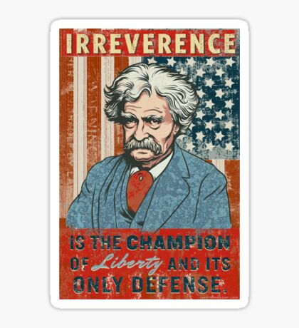 Mark Twain Irreverence & Liberty Sticker