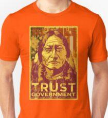 Trust The Government Sitting Bull Unisex T-Shirt