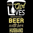 «This Girl love Brewing BEER with her Husband» de Jeanne Orenstein