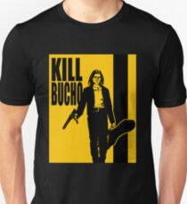 Kill Bucho Unisex T-Shirt
