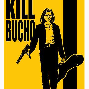 Kill Bucho by sinistergrynn