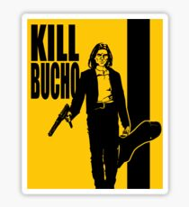 Kill Bucho Sticker