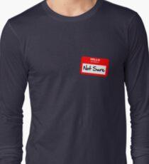 Not Sure... T-Shirt