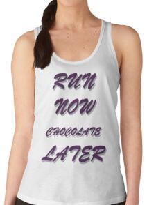 RUN NOW  CHOCOLATE LATER T-Shirt