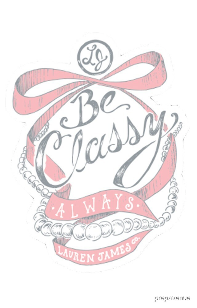 Be Classy Always by prepavenue