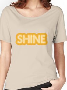 Shine Women's Relaxed Fit T-Shirt