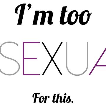 Too Asexual by millernikita