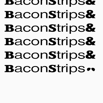 BaconStrips& by mactosh