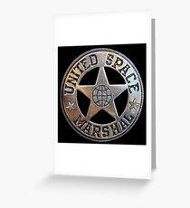 United Space Marshal Greeting Card
