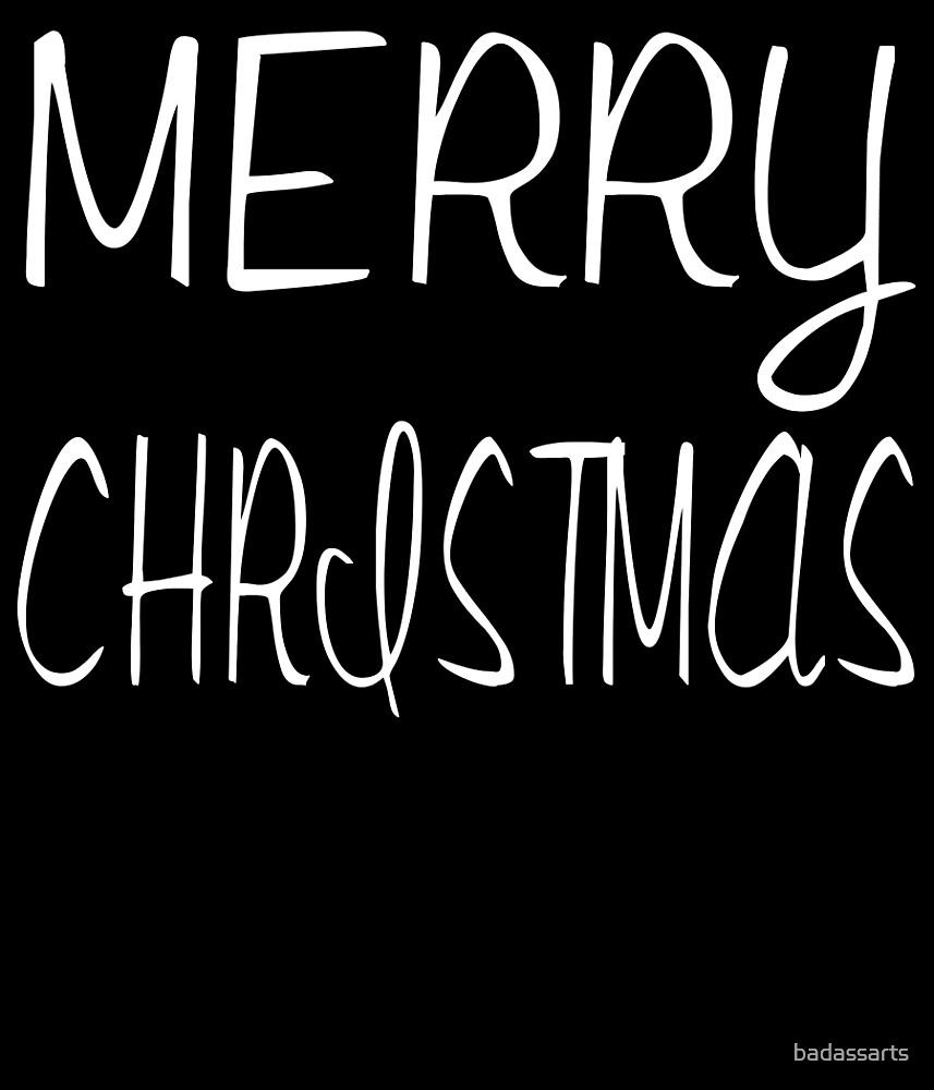 MERRY CHRISTMAS by badassarts