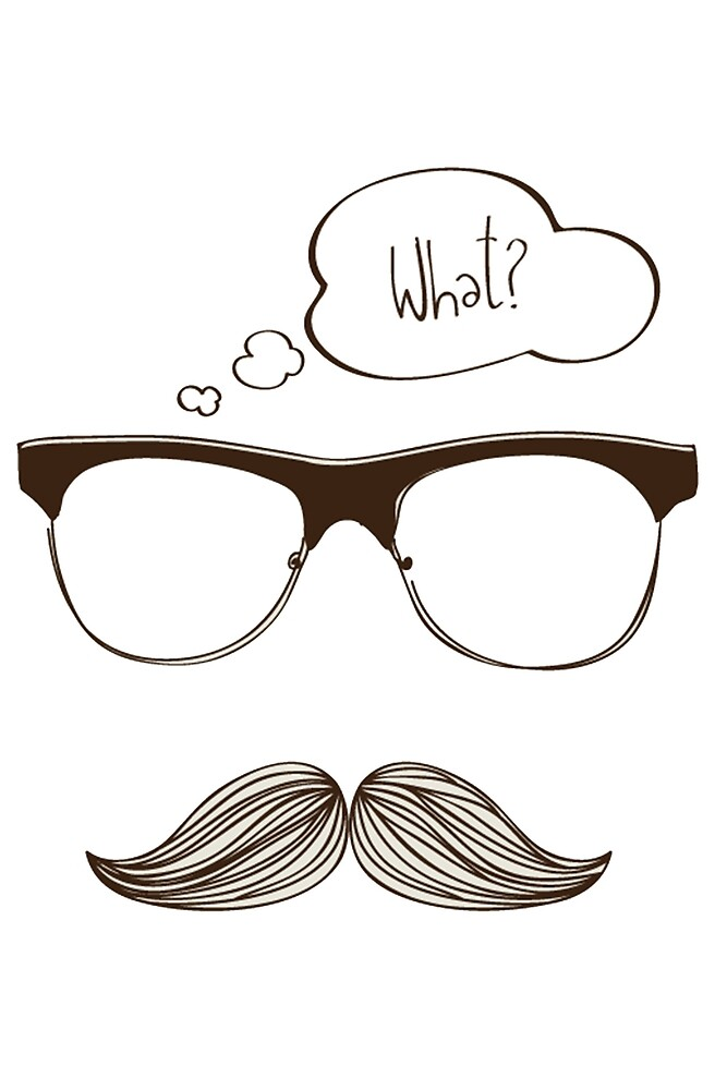 Hipster moustache by VovaShirts