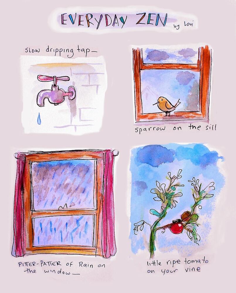 everyday zen by Loui  Jover