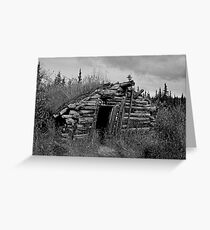 Gold Rush Cabin (Yukon) Greeting Card