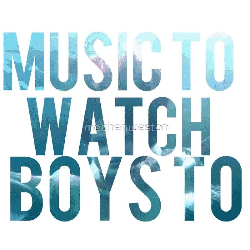Music To Watch Boys To by meghanweston