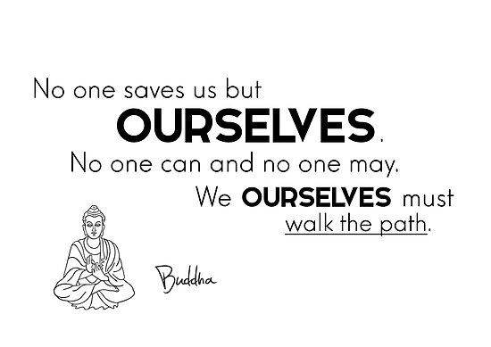 We ourselves must walk the path - Buddha by razvandrc