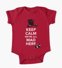Keep Calm We're All Mad Here - Alice in Wonderland Mad Hatter Shirt One Piece - Short Sleeve