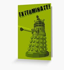 EXTERMINATE ARMY Greeting Card
