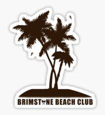 Brimstone Beach Club Sticker