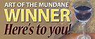 Art of the Mundane: Winner Banner by Shani Sohn