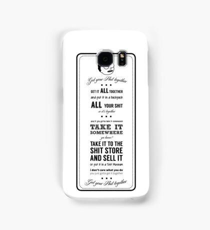 GET YOUR SHIT TOGETHER! Samsung Galaxy Case/Skin
