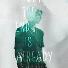 the end is already here by rubylionheart