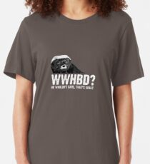 WWHBD - white text Slim Fit T-Shirt