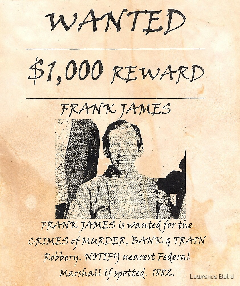 Frank James Wanted by Lawrence Baird