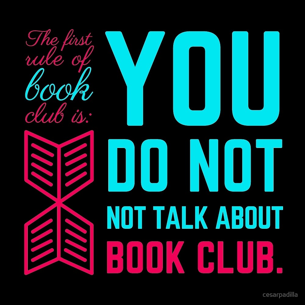 The first rule of book club. by cesarpadilla