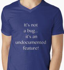 It's not a bug! - software engineering, developer, coding, debugging, debugger, computer programming Men's V-Neck T-Shirt