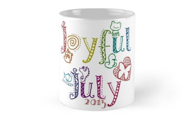 Joyful July 2015 by Lindsay Graves