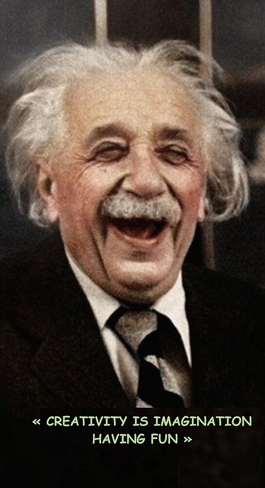 einstein creativity is imagination fun by jrnancy