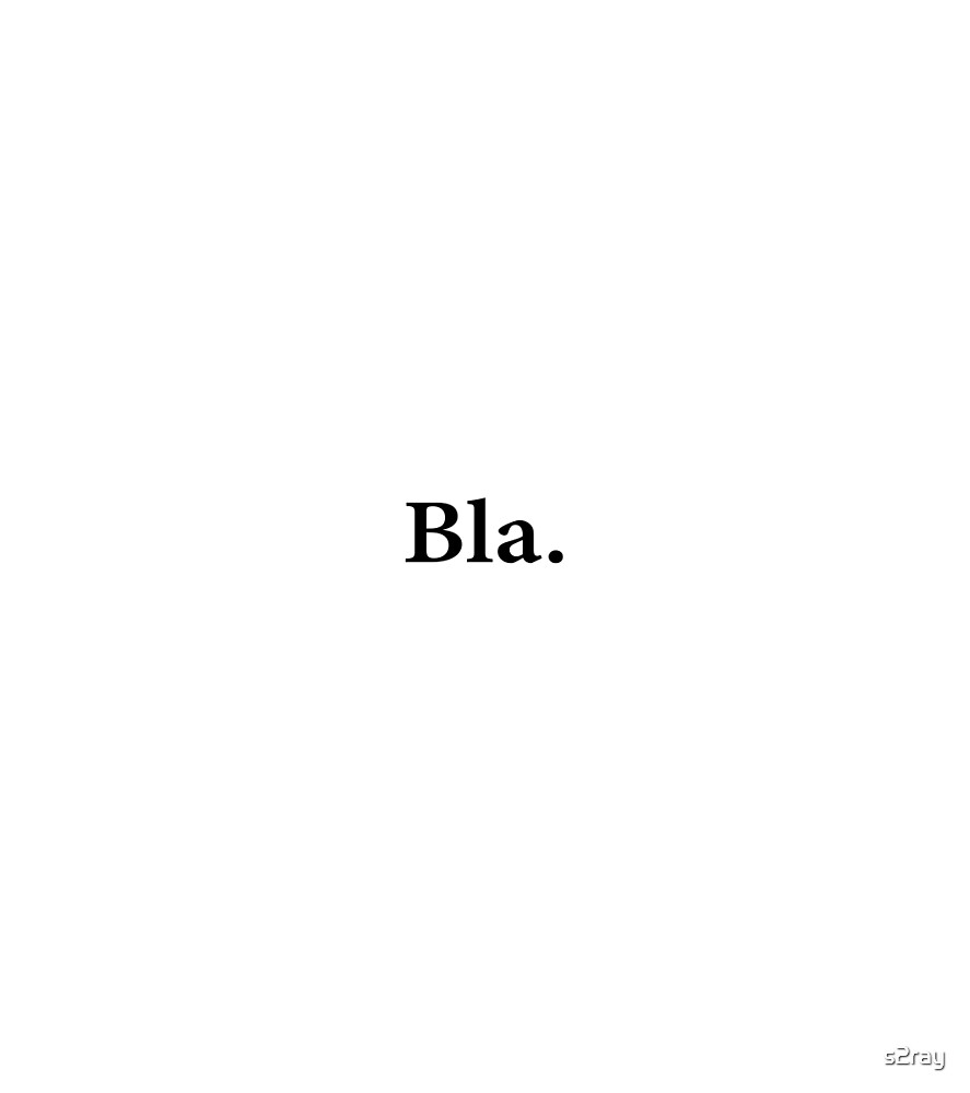 Bla. by s2ray