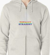 Totally Straight Zipped Hoodie