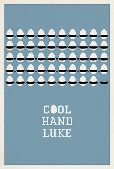 Cool Hand Luke by Matt Owen