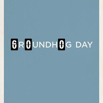 Groundhog Day by brickhut