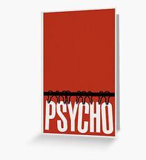 Psycho Greeting Card