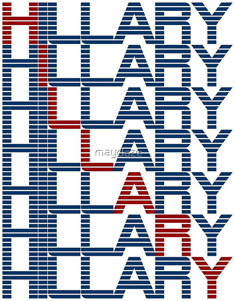 hillary clinton text stacks by maydaze