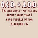 OCD & ADD - Maroon/White by BlueEyedDevil