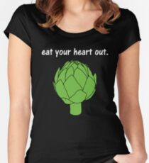 eat your heart out. (artichoke)                   <white text> Women's Fitted Scoop T-Shirt