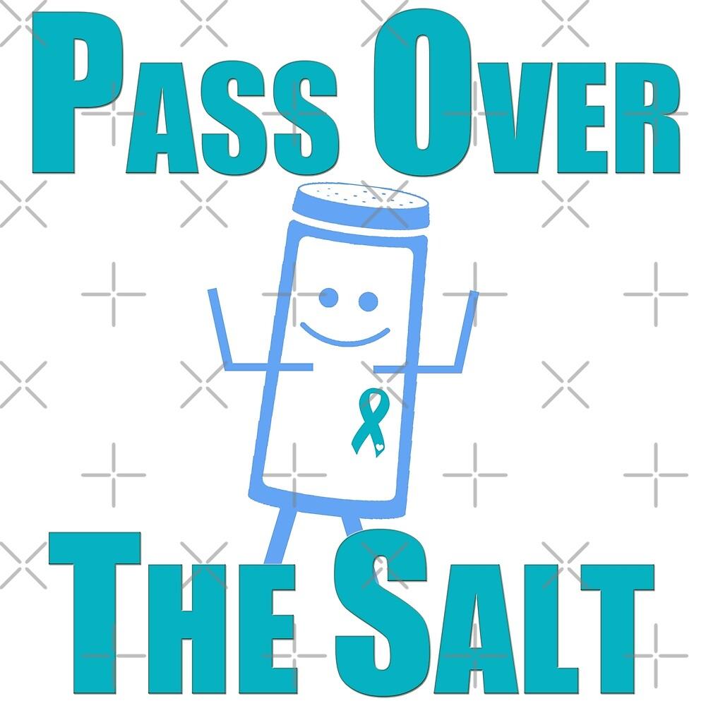 Pass Over The Salt by Nisa Katz