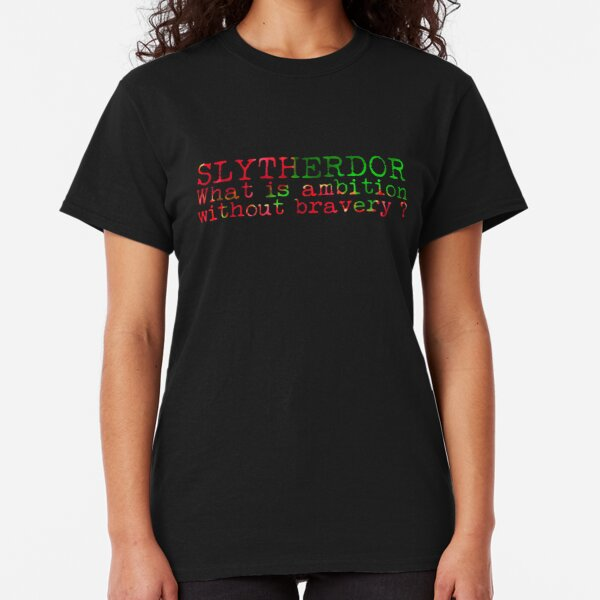 Slytherdor Quote Classic T-Shirt