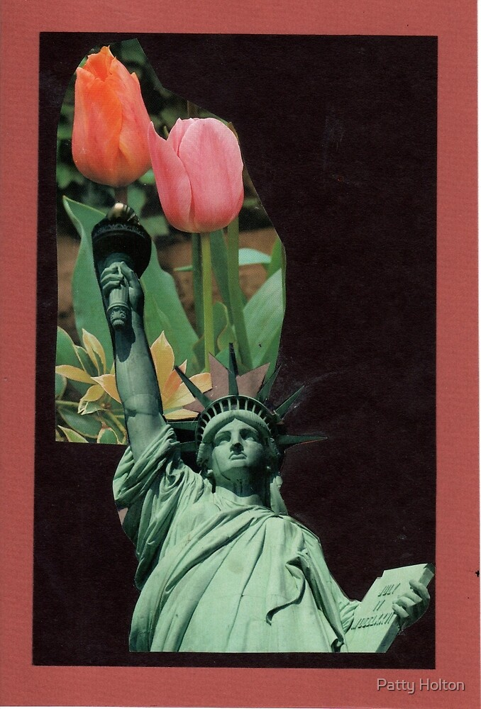 Lady Liberty Raising Tulips by Patty Holton