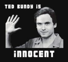 Ted Bundy is Innocent by Tim Topping